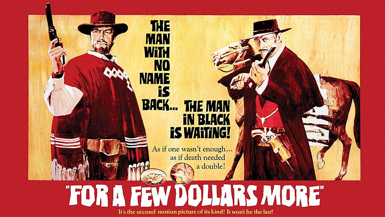 موسیقی فیلم به خاطر چند دلار بیشتر